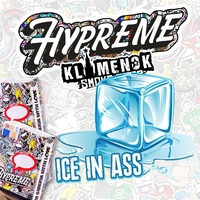 HYPREME ICE IN ASS